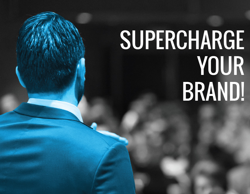 supercharge your brand